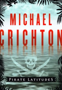 chricton pirate latitudes
